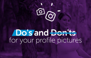 Do's and Dont's for your profile pictures