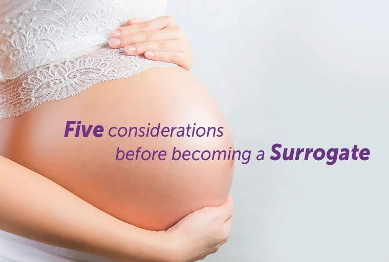 Five considerations before becoming a surrogate