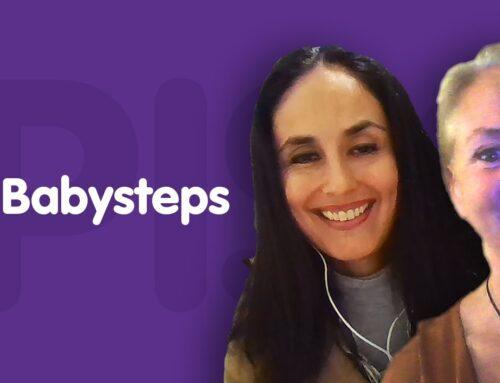 Watch the Baby Steps Webinar Replay